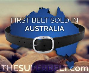 First Super Belt Sold in Australia now Internationally Known Indestructible Belt for Men that's Invincible and Antimicrobial International Woldwide Sales